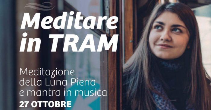 Meditazione e benessere. Anche in tram. Il 27 Ottobre a Milano.